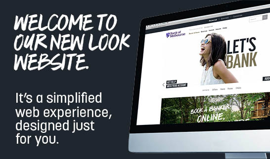 A new look Bank of Melbourne website is coming.