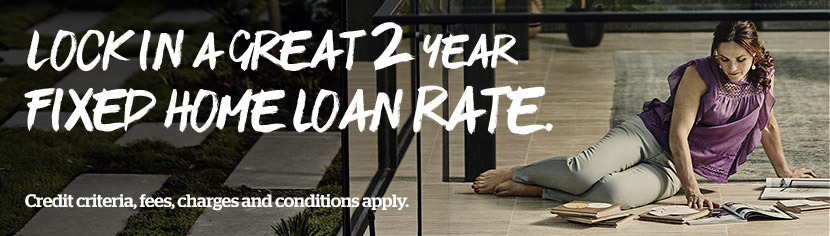 Lock in a great 2 year fixed home loan rate