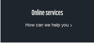 Online services - How can we help you