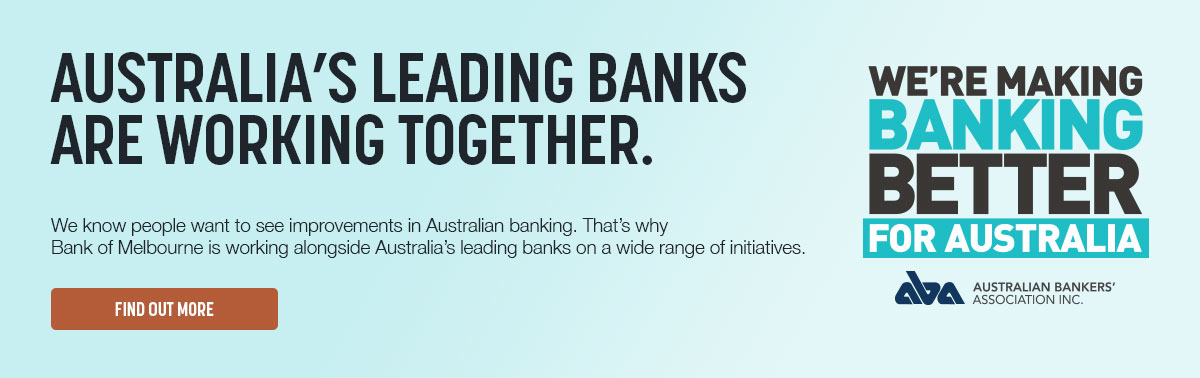 Westpac is working alongside Australia's leading banks on a wide range of initiative. Find out more.