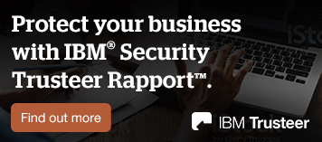 Protect your business with IBM Security Trusteer Rapport