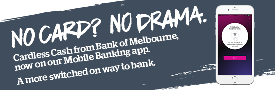 Cardless cash from Bank of Melbourne, now on our Mobile Banking app